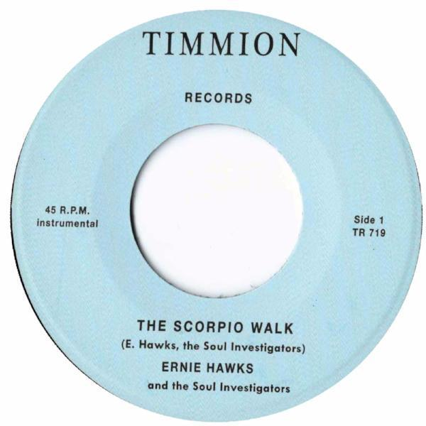 "Ernie Hawks And The Soul Investigators ‎– The Scorpio Walk (Vinyl 7"")"
