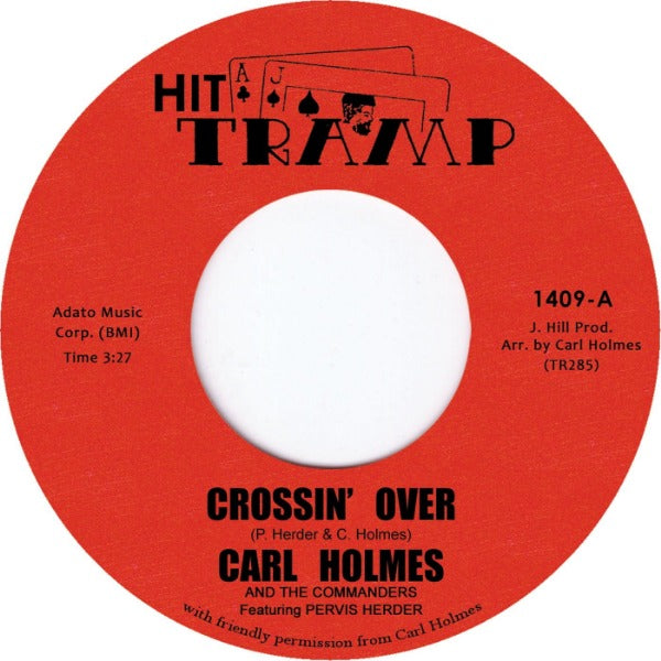 "Carl Holmes And The Commanders Featuring Pervis Herder ‎– Crossin' Over / Soul Dance No. 3 (Vinyl 7"")"