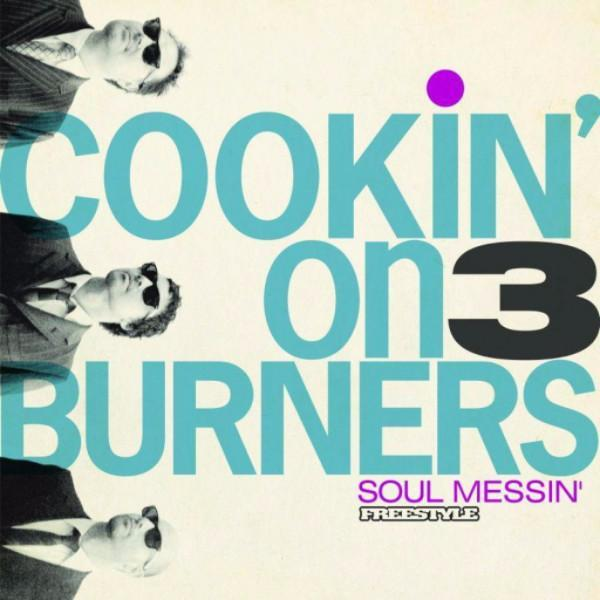 Cookin' On 3 Burners – Soul Messin' (Vinyl LP)