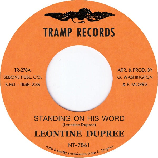 "Leontine Dupree - Standing on His Word (Vinyl 7"")"