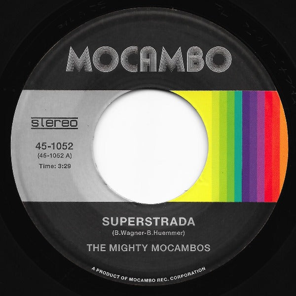 "The Mighty Mocambos ‎– Superstrada (Vinyl 7"")"