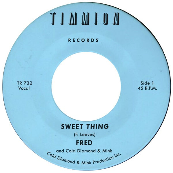 "Fred and Cold Diamond & Mink ‎– Sweet Thing / My Baby's Outta Sight (Amen!) (Vinyl 7"")"