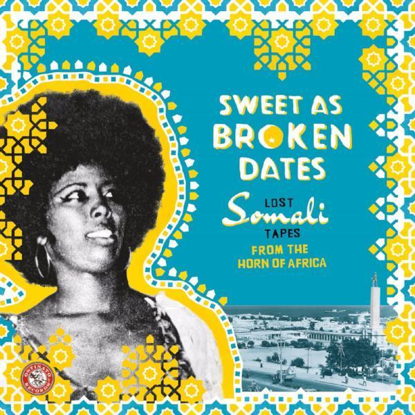 Various ‎– Sweet As Broken Dates: Lost Somali Tapes... (Vinyl 2LP)