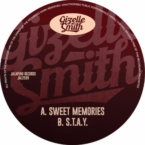 "Gizelle Smith - Sweet Memories / S.T.A.Y (Vinyl 7"")"