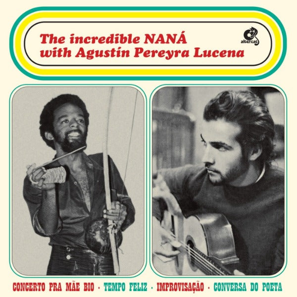 The Incredible Naná with Agustin Pereyra Lucena ‎– The Incredible NANÁ with Agustín Pereyra Lucena (Vinyl LP)