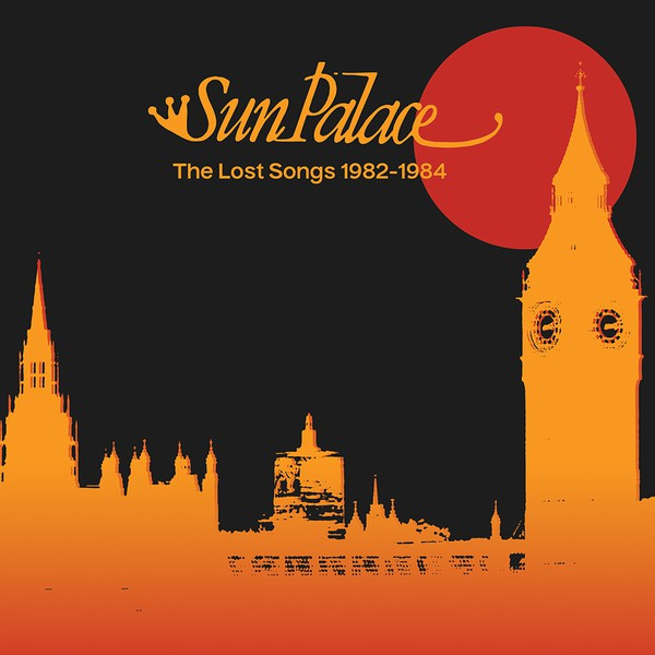 "SunPalace ‎– The Lost Songs 1982-1984 (Vinyl 12"")"