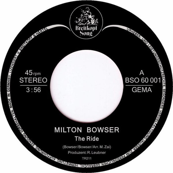"Milton Bowser - The Ride (Vinyl 7"")"