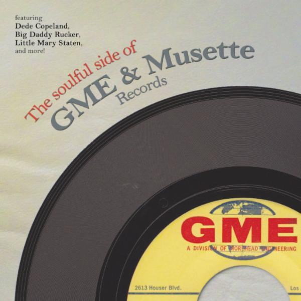 Various - The Soulful Side Of GME & Musette Records (Vinyl LP)