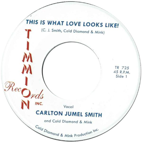 "Carlton Jumel Smith ‎– This Is What Love Looks Like (Vinyl 7"")"