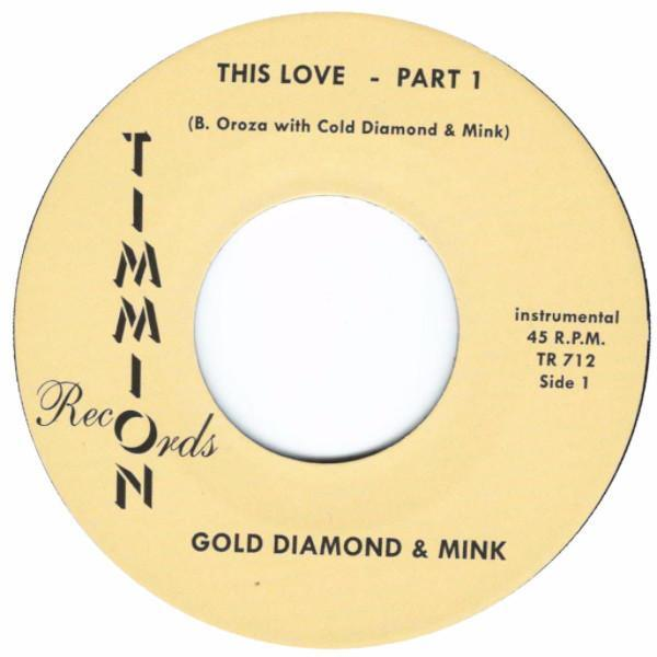 "Gold Diamond & Mink ‎– This Love [Instrumental] (Vinyl 7"")"