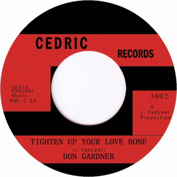 "Don Gardner ‎– Tighten Up Your Love Bone (Vinyl 7"")"