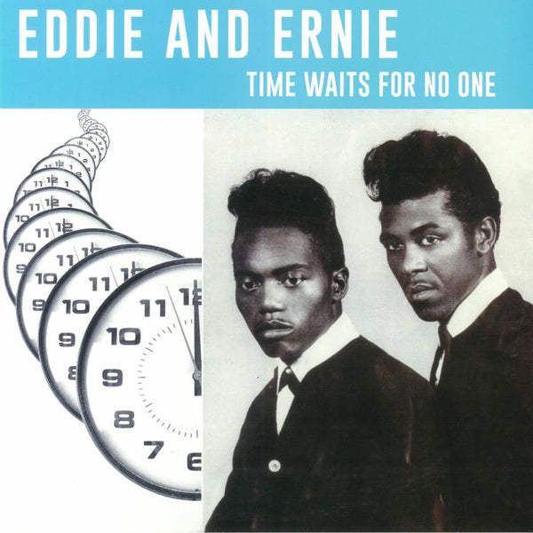 Eddie And Ernie ‎– Time Waits For No One (Vinyl LP) [PREORDER]