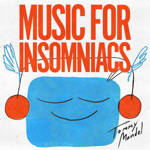 Tommy Mandel - Music for Insomniacs (Vinyl LP) [PREORDER]