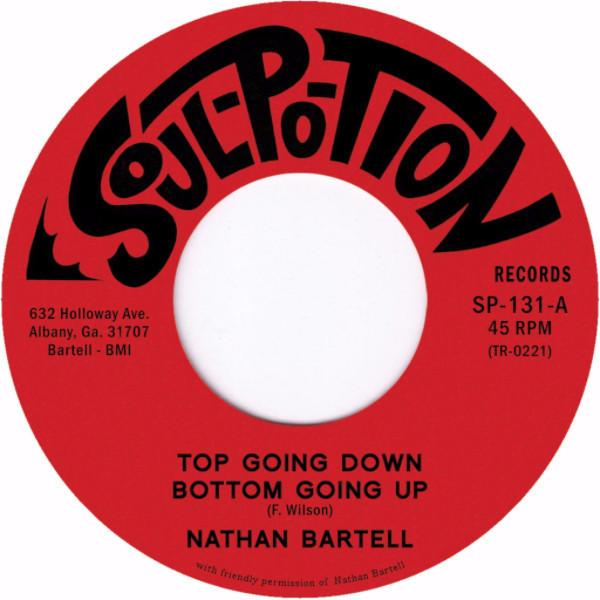 "Nathan Bartell – Top Going Down, Bottom Going Up (Vinyl 7"")"
