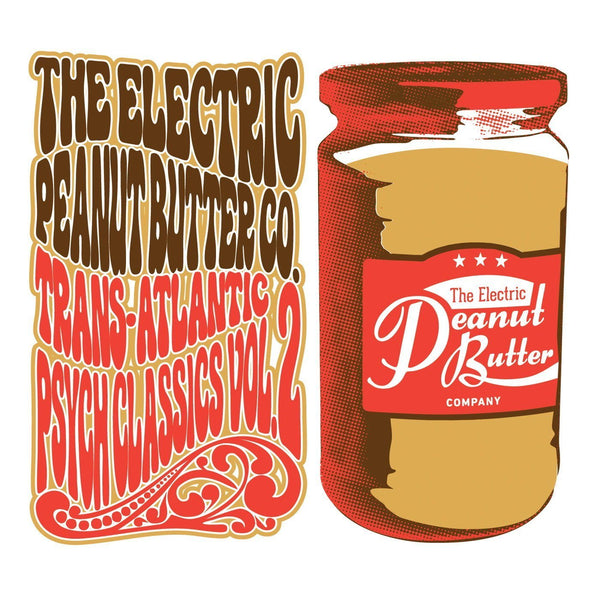 The Electric Peanut Butter Co. - Trans-Atlantic Psych Classics Vol. 2 (Vinyl 2LP)
