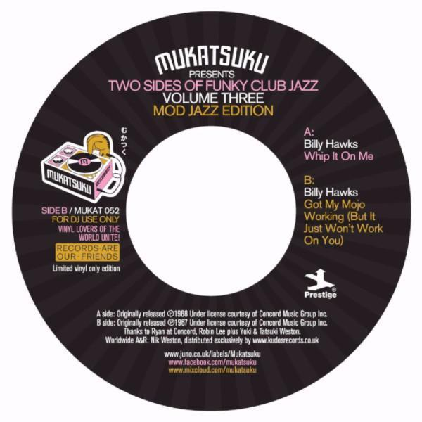 "Billy Hawks - Two Sides Of Funk Club Jazz : Vol. 3 (Vinyl 7"")"