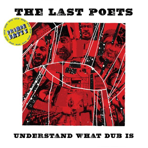 The Last Poets - Understand What Dub Is (Vinyl LP)