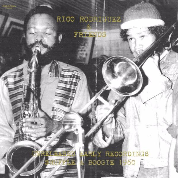 "Rico Rodriguez & Friends - Unreleased Early Recordings: Shuffle & Boogie 1960 (Vinyl 10"")"