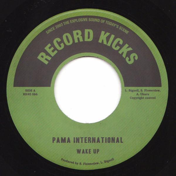 "Pama International - Wake Up / I Cried Till I Stopped (Vinyl 7"")"