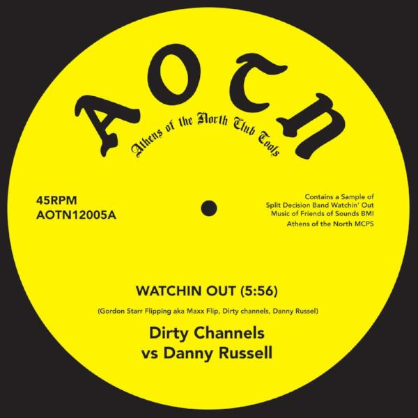 "Dirty Channels vs Danny Russel / Frazelle – Watchin Out (Vinyl 12"")"