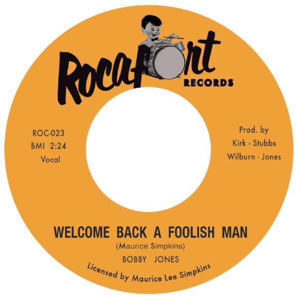 "Bobby Jones - Welcome Back a Foolish Man (Vinyl 7"")"