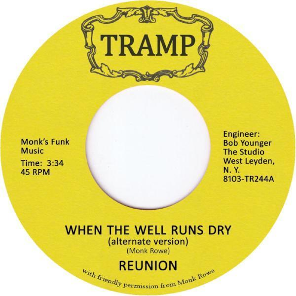 "Reunion ‎– When The Well Runs Dry (Vinyl 7"")"