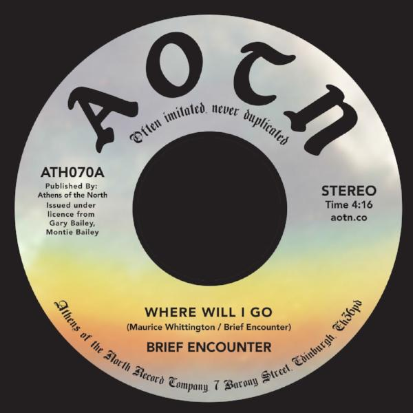 "Brief Encounter - Where Will I Go (Vinyl 7"")"