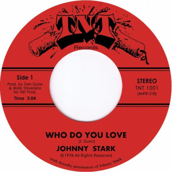 "Johnny Stark - Who Do You Love (Vinyl 7"")"