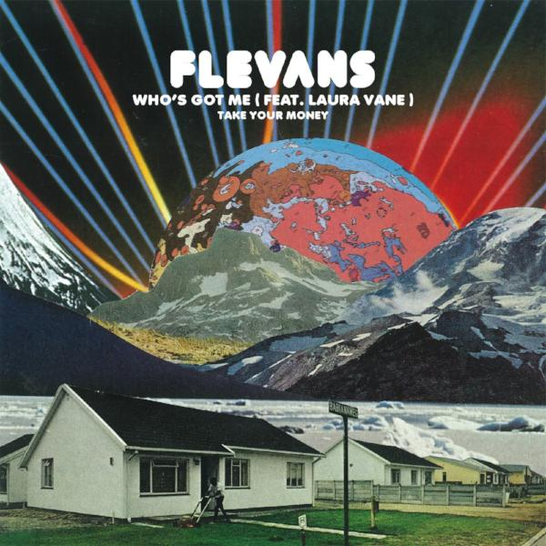 "Flevans - Who's Got Me (Vinyl 7"")"