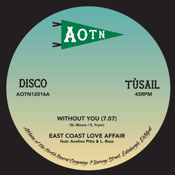 "East Coast Love Affair and Mary Love' Comer ‎– Without You (Vinyl 12"")"
