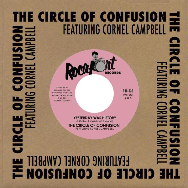 "The Circle Of Confusion / Cornel Campbell ‎– Yesterday Was History (Vinyl 7"")"