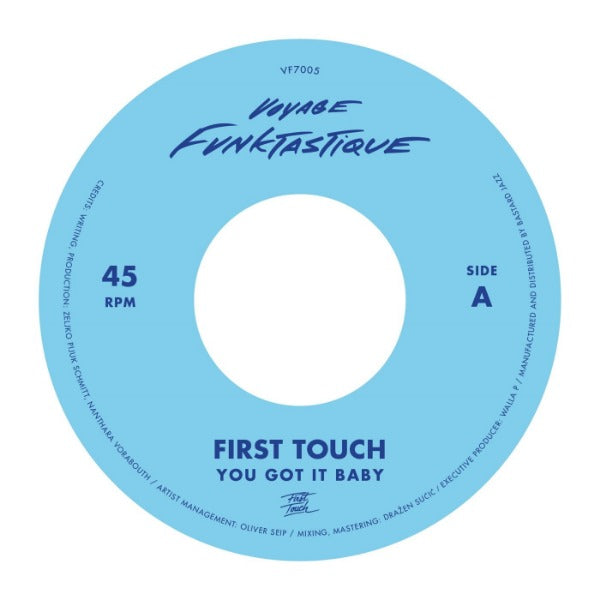 "First Touch - You Got It Baby / Crampjuice (Vinyl 7"")"