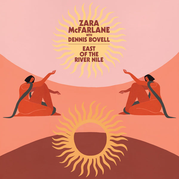 "Zara McFarlane & Dennis Bovell - East Of The River Nile (Vinyl 12"")"