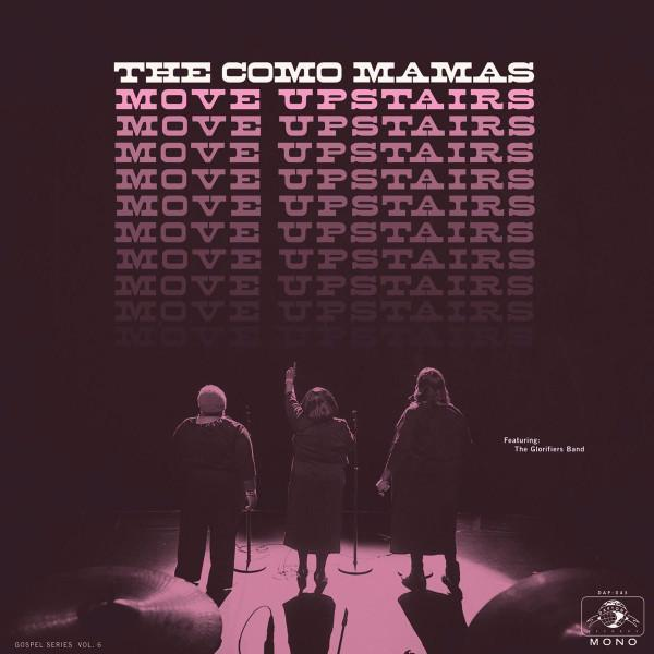 The Como Mamas ‎– Move Upstairs (Vinyl LP)
