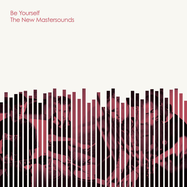 The New Mastersounds ‎– Be Yourself (Vinyl LP)