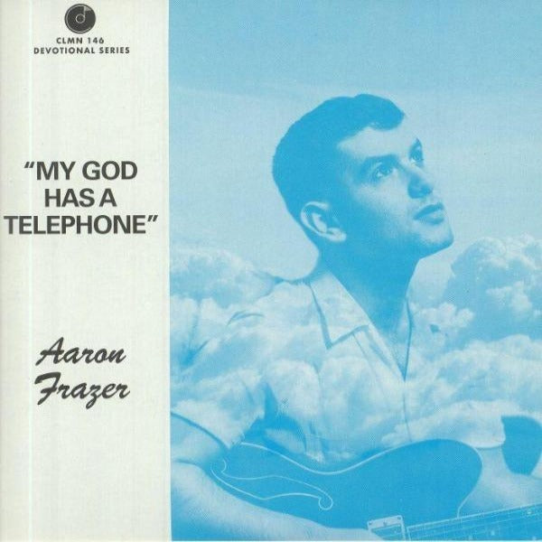 "Aaron Frazer – My God Has A Telephone (Vinyl 7"")"