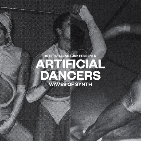 "Interstellar Funk ‎– Artificial Dancers - Waves Of Synth (Vinyl 2x12"")"