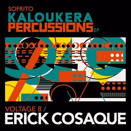 "Erick Cosaque / Voltage 8 – The Kaloukera Percussions Ep (Vinyl 12"")"