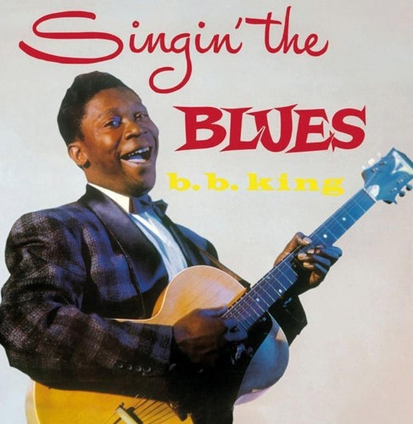 B.B. King – Singin' The Blues (Vinyl LP) - Rook Records