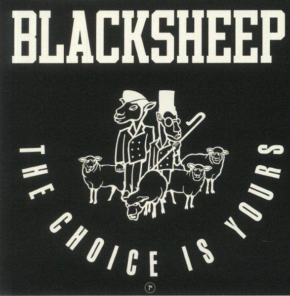 "Black Sheep ‎– The Choice Is Yours (Vinyl 7"")"
