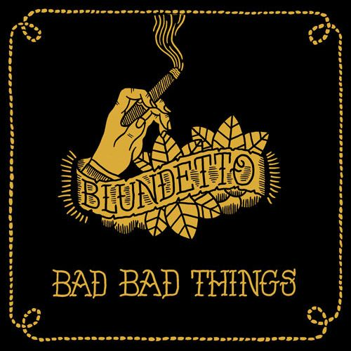 Blundetto ‎– Bad Bad Things (Vinyl 2LP)