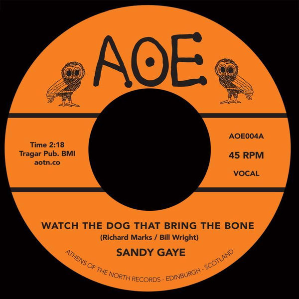 Sandy Gaye - Watch The Dog That Bring The Bone (Vinyl 7'')