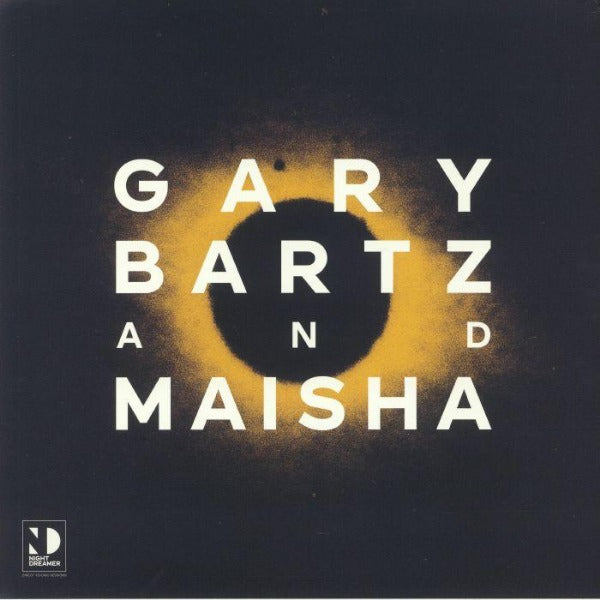 Gary Bartz And Maisha ‎– Night Dreamer Direct-to-Disc Sessions (Vinyl LP)