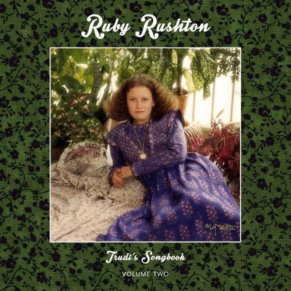 Ruby Rushton ‎– Trudi's Songbook: Volume Two (Vinyl LP)