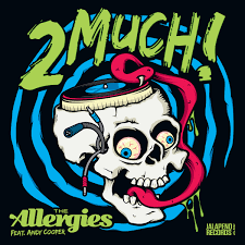 "The Allergies ‎– 2 Much! (Vinyl 7"")"
