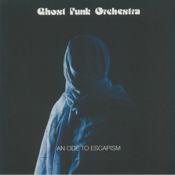 Ghost Funk Orchestra ‎– An Ode To Escapism (Vinyl LP)