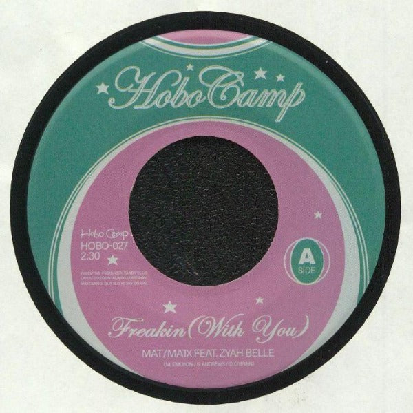 "Mat Matix / Boy Dude - Freakin (With You) (Vinyl 7"")"