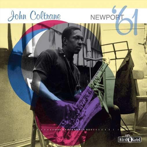 John Coltrane – Newport '61 (Vinyl LP) - Rook Records