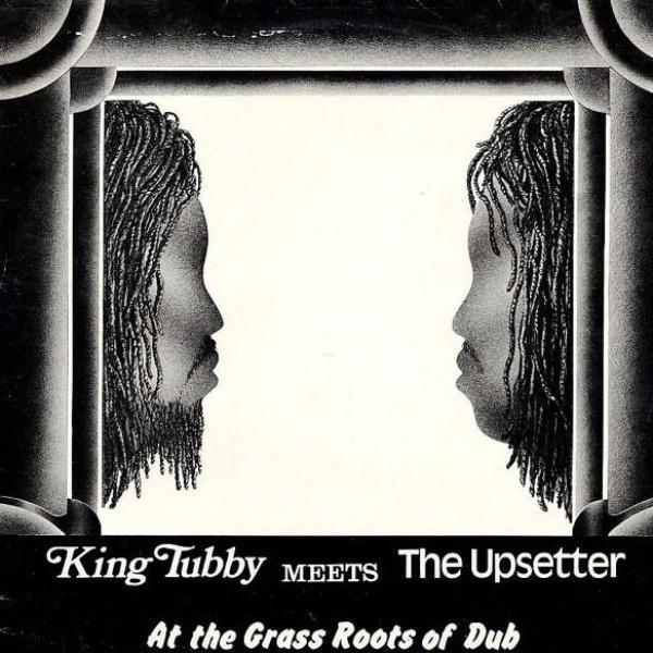King Tubby Meets The Upsetter – At The Grass Roots Of Dub (Vinyl LP)