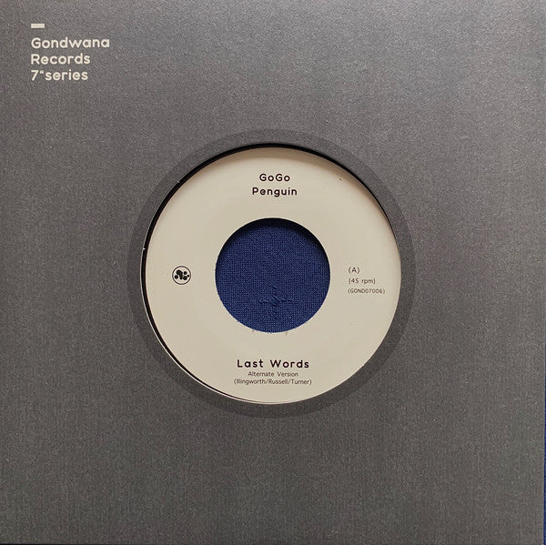 "GoGo Penguin ‎– Last Words / Fanfares (Alternate Versions) (Vinyl 7"")"